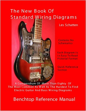 Schatten Book of Standard Wiring Diagrams for Guitar and Bass Pickups by Les Schatten